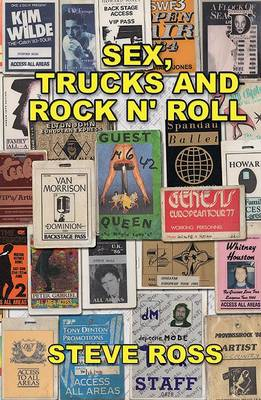 Sex, Trucks and Rock n' Roll - Sex, Trucks and Rock n' Roll (Paperback)