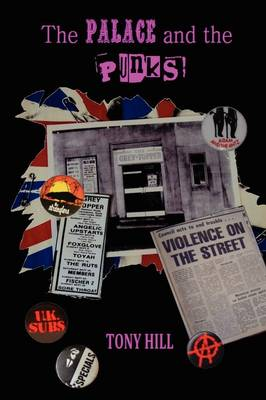 The Palace and the Punks (Paperback)