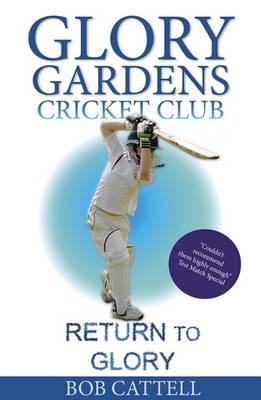 Return to Glory - Glory Gardens Cricket Club 9 (Paperback)