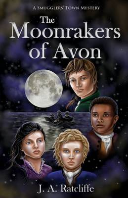 The Moonrakers of Avon - Smugglers' Town Mysteries 3 (Paperback)