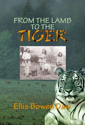 From the Lamb to the Tiger (Paperback)