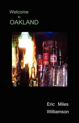 Welcome to Oakland (Paperback)