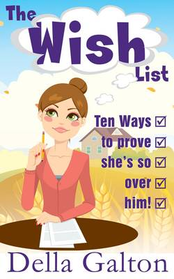 The Wish List - Della Galton Novellas (Paperback)