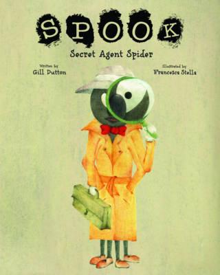 Spook: Secret Agent Spider (Paperback)