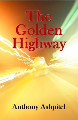 The Golden Highway (Paperback)