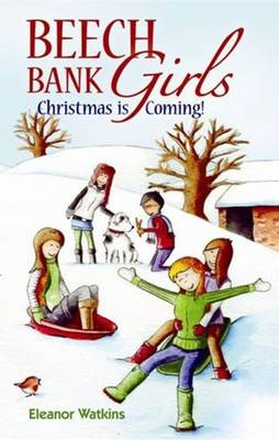 Beech Bank Girls: Christmas is Coming (Paperback)
