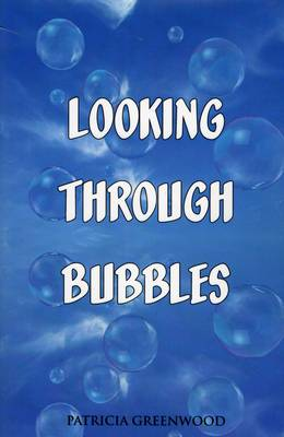 Looking Through Bubbles (Paperback)