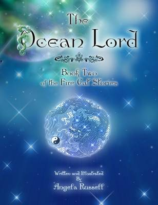 The Ocean Lord: The Fire Cat Stories Book 2 - The Fire Cat Stories 2 (Paperback)