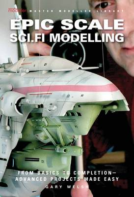 Epic Scale Sci.Fi Modelling (Paperback)