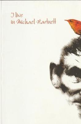 I Live in Michael Hartnett (Paperback)