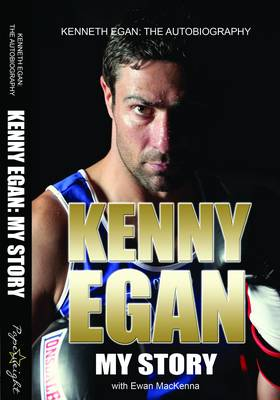 Kenny Egan - Autobiography: My Story (Paperback)