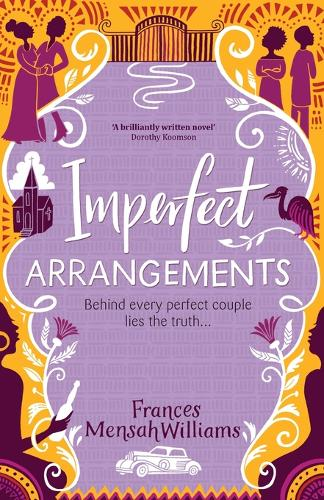 Imperfect Arrangements: The uplifting and heartwarming love stories of three sister-friends (Paperback)
