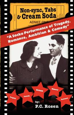 Non-Sync, Tabs & Cream Soda: v. 1: A Socko Performance of Tragedy, Romance, Ambition & Comedy (Paperback)