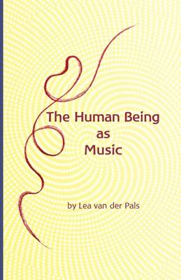 The Human Being as Music (Paperback)