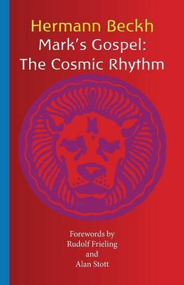 Mark's Gospel: The Cosmic Rhythm (Paperback)