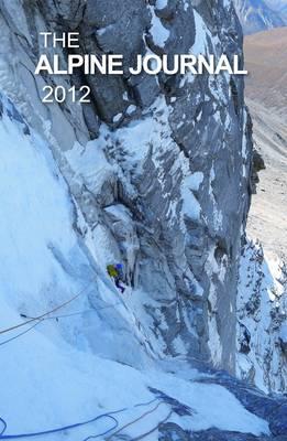 The Alpine Journal - Alpine Journal No. 360, v. 116 (Hardback)