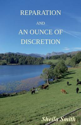 Reparation & an Ounce of Discretion (Paperback)