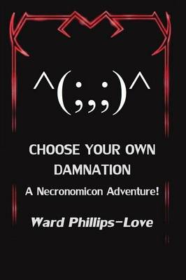 Choose Your Own Damnation (Paperback)
