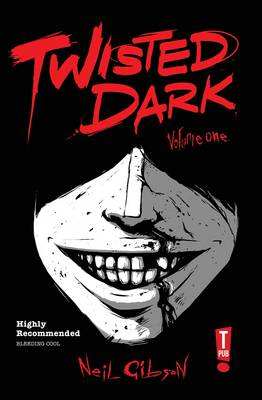 Twisted Dark Volume 1 (Paperback)