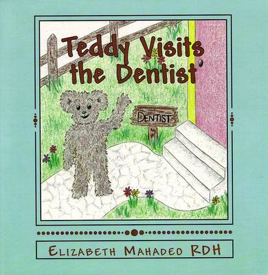 Teddy Visits the Dentist (Paperback)