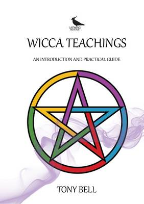 Wicca Teachings: An Introduction and Practical Guide (Paperback)