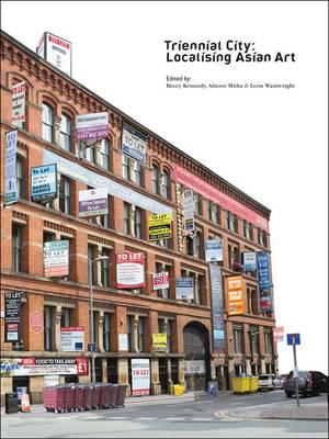 Triennial City: Localising Asian Art (Paperback)