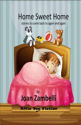 Home Sweet Home: Stories to Come Back to Again and Again (Paperback)