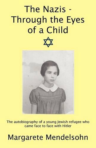 The Nazis - Through the Eyes of a Child (Paperback)