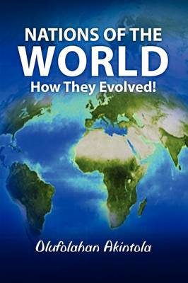 Nations That Evolved from the Five Sons of Shem - Nations of the World...How They Evolved! 2 (Paperback)