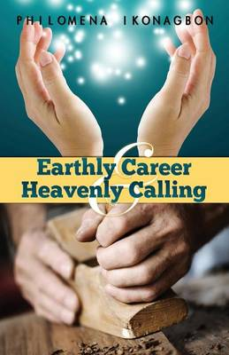 Earthly Career and Heavenly Calling (Paperback)