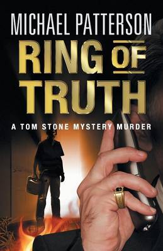 Ring of Truth - Tom Stone Mystery Murder 3 (Paperback)