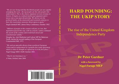 Hard Pounding: The Rise of the United Kingdom Independence Party (Paperback)