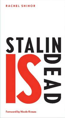 Stalin is Dead: Stories and Aphorisms on Animals, Poets and Other Earthly Creatures (Paperback)