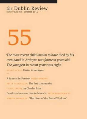 The Dublin Review: Summer 2014 Number 55 (Paperback)