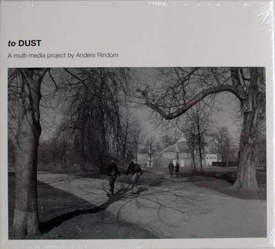 To Dust: A Multi Media Project