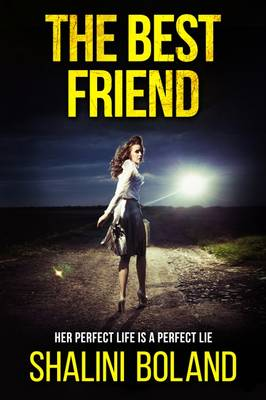 The Best Friend: A Chilling Psychological Thriller (Paperback)