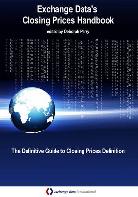 Exchange Data's Closing Prices Handbook (Paperback)