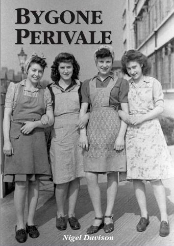 Bygone Perivale: The tale of a Middlesex hamlet (Paperback)