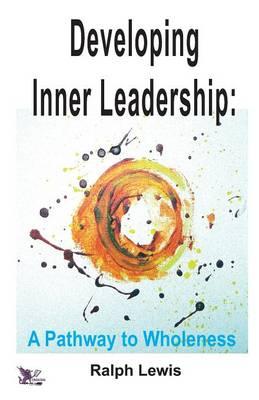 Developing Inner Leadership (Paperback)