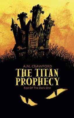 The Titan Prophecy: Rise of the Dark One (Paperback)