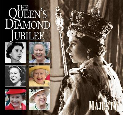 The Queen's Diamond Jubilee - Majesty 2 (Hardback)