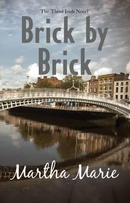 Brick by Brick 2015 - The Irish Novels 3 (Paperback)