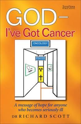 God - I've Got Cancer (Paperback)