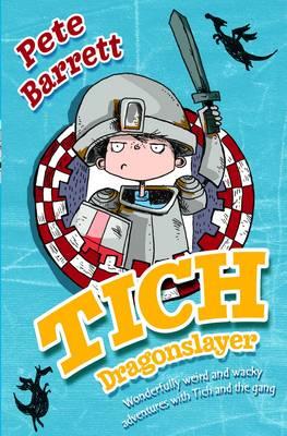 Tich Dragonslayer (Paperback)