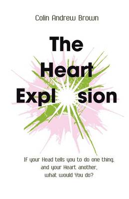The Heart Explosion (Paperback)