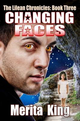Changing Faces - The Lilean Chronicles 3 (Paperback)