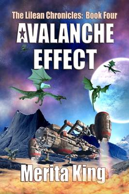 Avalanche Effect: Book four - The Lilean Chronicles 4 (Paperback)