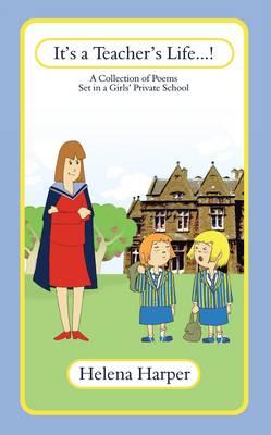 It's a Teacher's Life...! (Paperback)