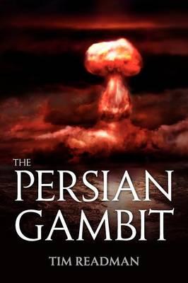 The Persian Gambit (Paperback)