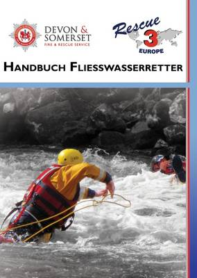 Handbuch Fliesswasserretter: Technician Field Manual (Spiral bound)